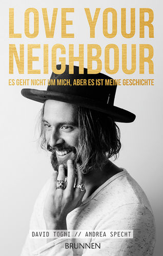 Love your Neighbour, David Togni / Andrea Specht